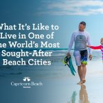 Life in Capricorn Beach - What It's Like to Live in One of the World's Most Sought-After Beach Cities | cap blog image 3