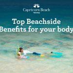 Top Beachside Benefits for your Body | cap blog image beachside benefits 1