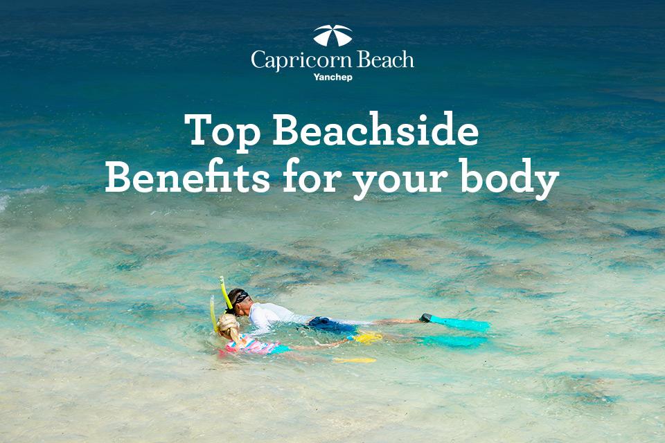 Top Beachside Benefits for your Body   cap blog image beachside benefits 1