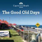 The Good Old Days | cap blog image good old days